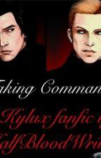 Taking Command Book 1 (Kylux) (#Wattys2016) by HalfbloodRen