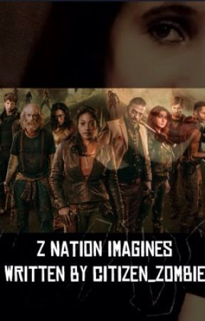 Z Nation Imagines | Complete ❤ by citizen_zombie