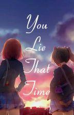 You Lie That Time | NicoMaki by redbloodtomato