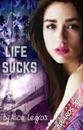 Life sucks (édité) by IamALibrarian