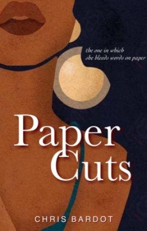 Paper Cuts by chrisbardot