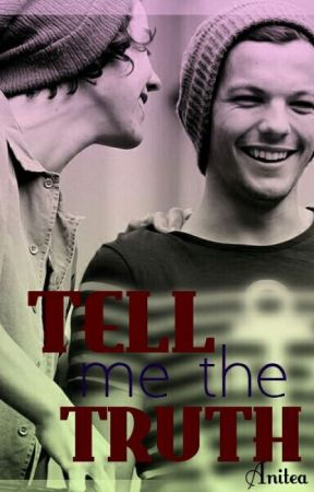 TELL ME THE TRUTH (Larry-Ziam) by Anitea