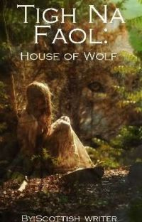 Tigh Na Faol: House of Wolf (A Wulvers Prequel) cover