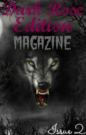Dark Rose Edition Issue 2 by DarkRoseEdition