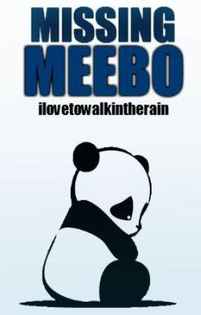 Missing Meebo by ilovetowalkintherain