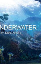 UNDERWATER by DarkFoxKirin