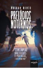 Prelúdios Noturnos by NathanMinto