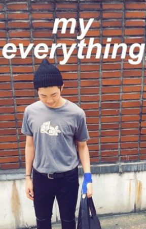 my everything - kth [complete] by agustdboy