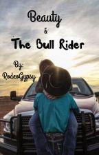 Beauty & The Bull Rider by Joley_n_rj