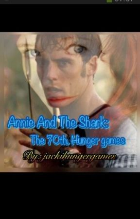 Annie and the Shark: The 70th Hunger Games by jackihungergames