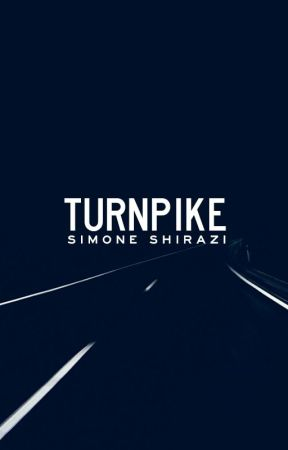 turnpike by simonesaidwhat