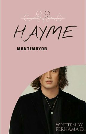 "HayMe Montemayor. ""The Mr Right Series 1"" by itsmeFhe"