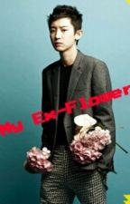 My Ex-Flower by Hiuneeeesss_