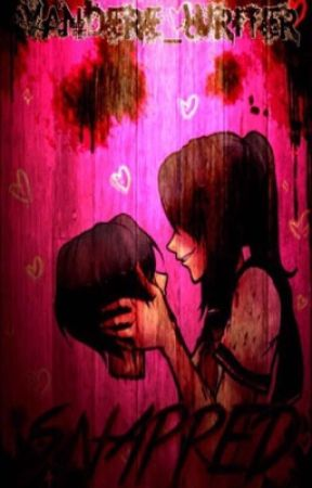 Snap  A Yandere Simulator Fanfic   by Yandere-Writer
