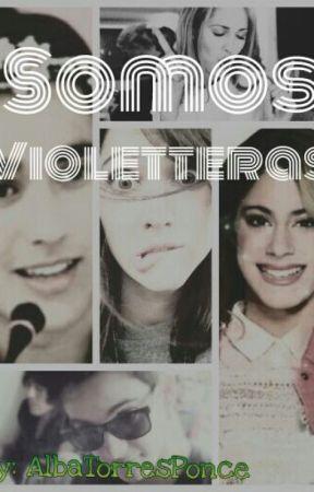 Somos Violetteras. by AlbaTorresPonce