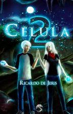 CÉLULA 2 by RicardoDeJesus7