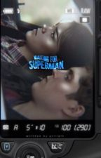 ✓  |  WAITING FOR SUPERMAN ➸ isaac lahey ¹ by zcndayas
