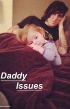 Daddy Issues || Kellic by Myloveforkellic