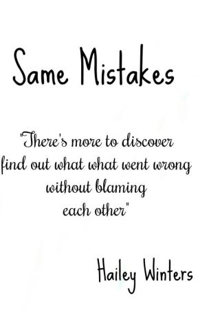 Same Mistakes (sequel to Kidnapped By One Direction) by HaileyWinters111
