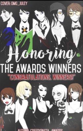 Honoring The Award Winners by CreepyPasta_Awards