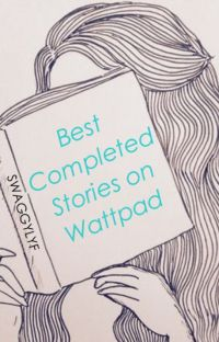 Best Completed Stories on Wattpad cover