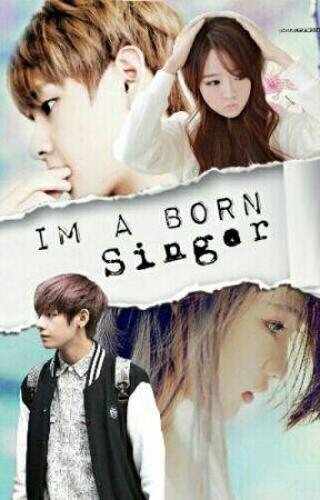 [C] Im A Born Singer by TaeHyung_Wifeu03