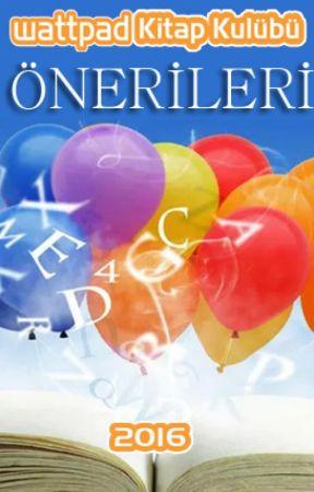 Wattpad Kitap Kulübü Önerileri by WKK-Official