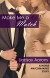 Make Me a Match (Noble Matchmaking Series #2) cover