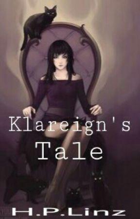 Klareign's Tale by FelicityIsFelicitous
