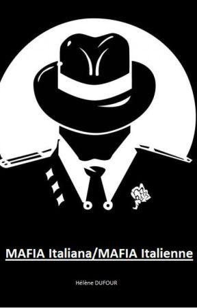 MAFIA Italiana/MAFIA Italienne by Miss-LN