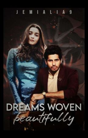 Dreams Woven Beautifully ✔️ by Jemialia9