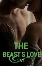 The Beast's Love by pumpkinshakes