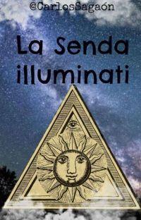 La Senda Illuminati. cover