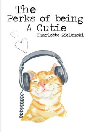 The Perks of Being a Cutie by incipient
