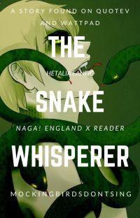 The Snake Whisperer (Reader x Naga!England) cover