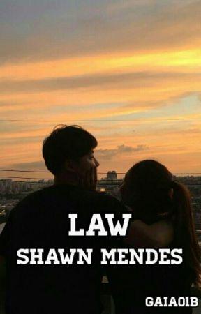 Law » Shawn Mendes [libro 1] by gaia01b