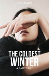 The Coldest Winter [COMPLETED] cover
