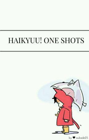 Haikyuu! One Shots! by aubade25