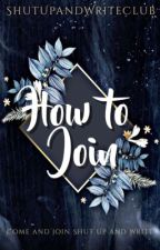 Shut Up and Write: How to Join by ShutUpAndWriteClub