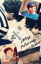 My New Teacher [Larry - Student/Teacher] *Completed* by 1DLarry123