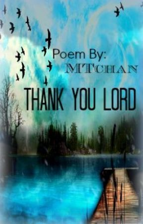 Thank You Lord by MTchan