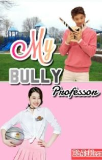 MY BULLY PROFESSOR AND I cover