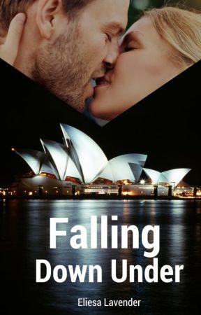 Falling Down Under (I) #Wattys2016 by EliesaL