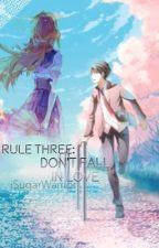 Rule Three: Don't Fall in Love ( EREN X READ ER) [ M O D E R N AU ] by iSugarWarrior