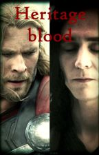 Heritage Blood (I am currently doing a spell check) by IwriteFanficsYaBish