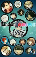 Random Anime Stuff by XxMika_himexX