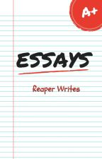 Essays by ReaperWrites
