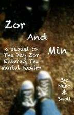 Zor And Min by TrialByFire