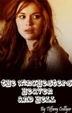 The Winchesters, Heaven, and Hell (Supernatural fanfic) by thedoctorisinx