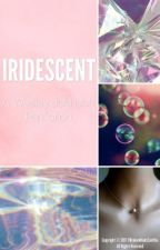 Iridescent | Wesley Johnson [completed] by BrokenMindsCantDie